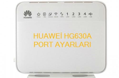Huawei Hg630a Port Açmak