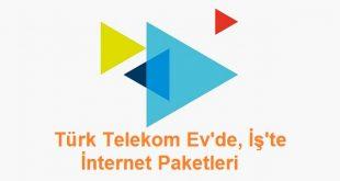Türk telekom, Türk telekom internet paketleri, Türk Telekom evde internet kampanyası