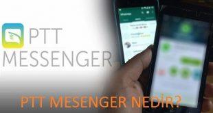 Ptt Messenger nedir? Ptt Messenger ne zaman kullanılabilecek? Ptt Messenger nasıl kullanılacak? Ptt Messenger indir